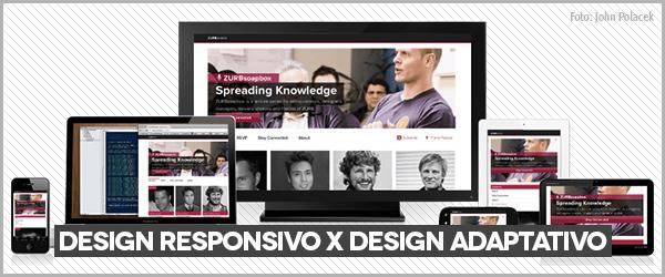 Design Responsivo x Design Adaptativo