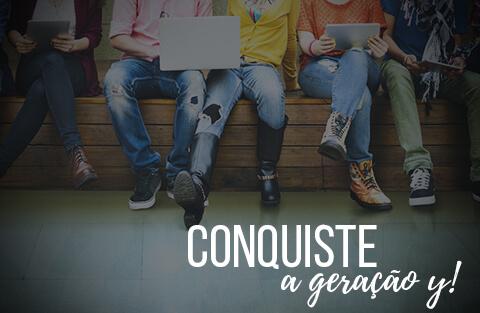 5 dicas para conquistar a Geração Y!