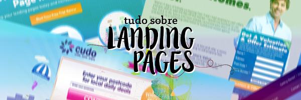 Landing Pages - Melhore sua Taxa de Conversão