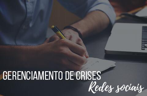 Gerenciamento de crises nas Redes Sociais: Como proceder?