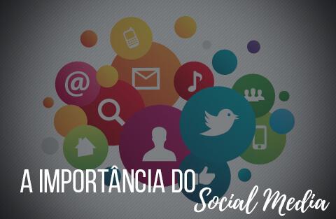 Por que o social media é tão importante para a minha marca?