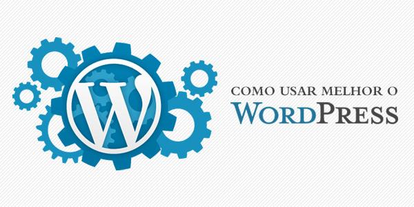 Artigo sobre como usar WordPress com agência K2 Comunicação