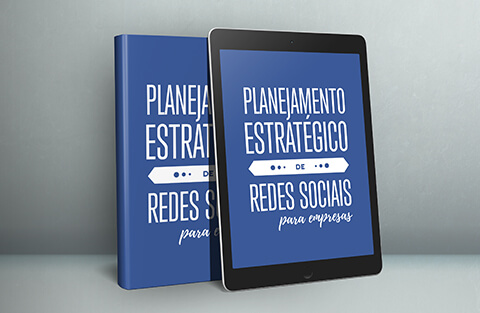 E-book: Planejamento estratégico de Redes Sociais para Empresas!