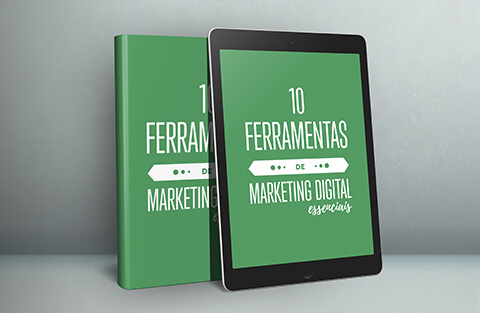 E-book: 10 Ferramentas de Marketing Digital essenciais!