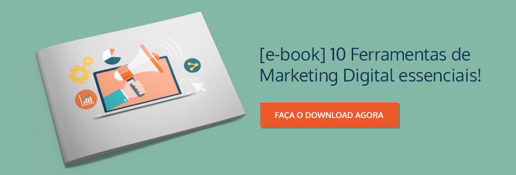 eBook gratuito: Dez Ferramentas para Facilitar suas Ações de Marketing Digital