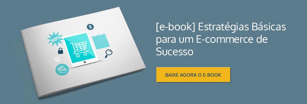 eBook Gratuito: Estratégias para um E-commerce de Sucesso