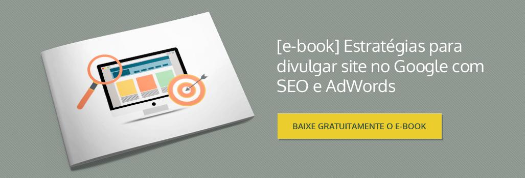 eBook Gratuito: Estratégias para Divulgar Site no Google com SEO e AdWords
