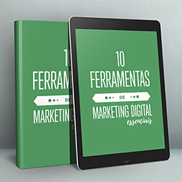 10 Ferramentas Essenciais de Marketing Digital