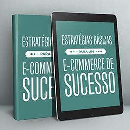 Estratégias para um E-commerce de Sucesso