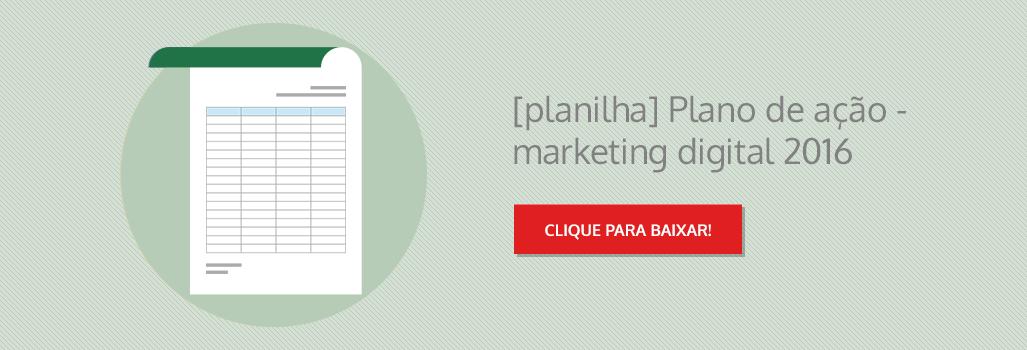 Planilha: Plano de Ação - Marketing Digital 2016