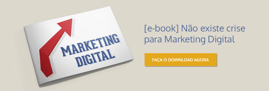 eBook Gratuito:  Não existe crise para o Marketing Digital