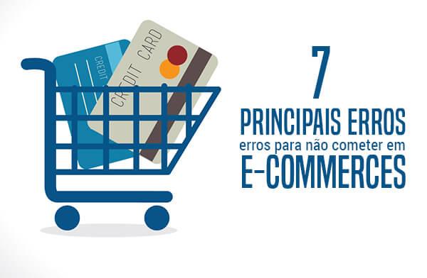 7 principais erros do e-commerce