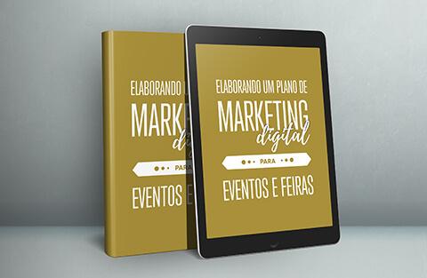 [ebook eventos!] Elaborando um Plano de Marketing Digital para Eventos e Feiras!