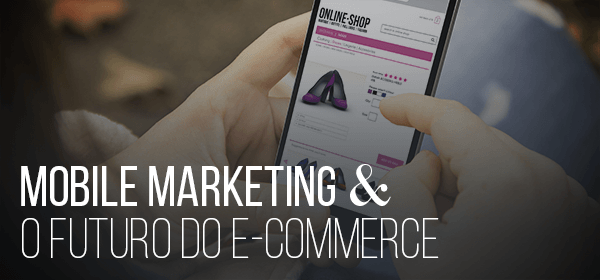 Mobile commerce e marketing digital