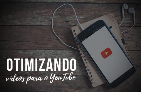 SEO para Youtube: saiba como posicionar seus vídeos